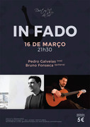 MÚSICA: Pedro Galveias & Bruno Fonseca - IN FADO