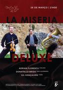 MÚSICA: La Miseria Deluxe