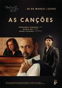 MÚSICA: AS CANÇÕES - Fernando Ferreira, Mário Rui & Manu Teixeira