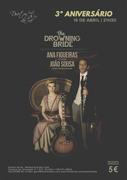 MÚSICA: The Drowning Bride - Ana Figueiras & João Sousa