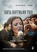 MÚSICA: Sofia Hoffmann Trio -  Sofia Hoffmann, Nuno Tavares & Jean Marc Charmier