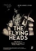 """MÚSICA: Inês Sousa, Margarida Campelo & Romeu Tristão - """"THE FLYING HEADS"""""""