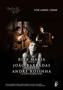 MÚSICA: Rita Maria, João Barradas & André Rosinha