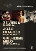MÚSICA: Zé Vieira, João Fragoso & Guilherme Melo