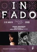 """FADO INVERSO"" - Ana Roque & João David Almeida - Concertos IN FADO"