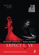 """MÚSICA: """"Expect Love"""" - Cristina Loureiro & Nuno Tavares"""