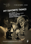 "MÚSICA: ""MY FAVORITE THINGS"" - Ana Mendes, Francisco Andrade, Vasco Pimentel & Ricardo Marques"