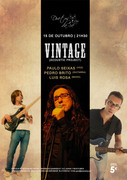 MÚSICA: Vintage (Acoustic Project) - Paulo Seixas, Pedro Brito & Luís Rosa