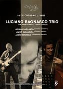 MÚSICA: Luciano Bagnasco Trio com Javier Alcántara e André Ferreira