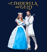 """ESPECTÁCULO: """"A Cinderela no Gelo"""""""