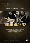 MÚSICA: Guitar Madness - Rodrigo Santo Anastácio & Cristiano Domingos