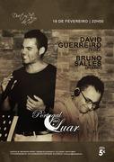 """MÚSICA: David Guerreiro & Bruno Salles - """"Portugal ao Luar"""""""