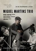 MÚSICA: Miguel Martins Trio - Miguel Martins, Hugo Antunes & João Rijo