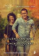 MÚSICA: Gileno Santana & Tuniko Goulart
