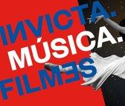 FESTIVAL: Invicta.Música.Filmes