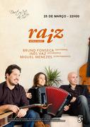 MÚSICA: Raiz - Bruno Fonseca, Inês Vaz & Miguel Menezes