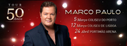 MÚSICA: Marco Paulo - Tour 50 Anos