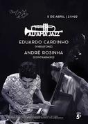 MÚSICA: Eduardo Cardinho & André Rosinha - Concertos Alfama Jazz