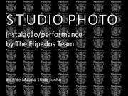 EXPOSIÇÕES: STUDIO PHOTO - instalação/performance
