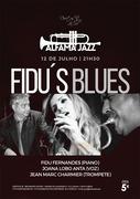 MÚSICA: FIDU´S BLUES - Fidu Fernandes, Joana Lobo Anta & Jean Marc Charmier