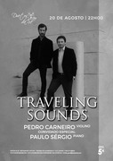 """MÚSICA: """"TRAVELING SOUNDS"""" - Pedro Carneiro & convidado especial: Paulo Sérgio"""