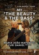 """MÚSICA: My """"The Beauty & The Bass"""""""