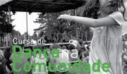 CURSO: Dança na Comunidade