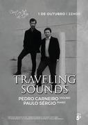 """MÚSICA: """"Traveling Sounds"""" - Pedro Carneiro & Paulo Sérgio"""