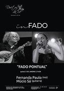 """MÚSICA: Fernanda Paulo & Múcio Sá - """"FADO PONTUAL"""" - Concerto """"IN FADO"""" DO DUETOS DA SÉ, ALFAMA, LISBOA"""