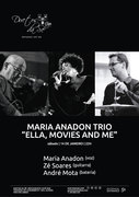"MÚSICA: Maria Anadon Trio - ""Ella, movies and me"""