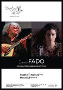 """MÚSICA: Susana Travassos & Múcio Sá - Concerto """"In Fado"""""""