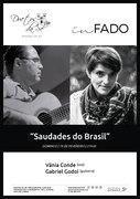 """""""SAUDADES DO BRASIL..."""" - VÂNIA CONDE & GABRIEL GODOI - EM CONCERTO """"IN FADO"""" DO DUETOS DA SÉ, ALFAMA, LISBOA"""