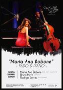 """MÚSICA: """"Maria Ana Bobone - Fado & Piano"""""""
