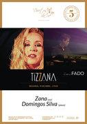 """MÚSICA: """"TIZZANA"""" - Zana & Domingos Silva - Em concerto """"IN FADO"""""""