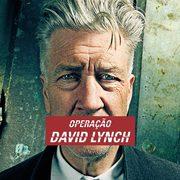 CINEMA: Operação David Lynch