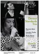 """MÚSICA: """"Devout Standards Trio"""" – Daniela Melo, Leandro Tuche, Paulo Neves"""