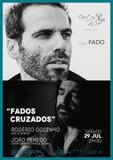 """""""FADOS CRUZADOS"""" – ROGÉRIO GODINHO E JOÃO PENEDO – EM CONCERTO """"IN FADO"""" DO DUETOS DA SÉ, ALFAMA, LISBOA"""