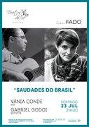 """""""SAUDADES DO BRASIL"""" – VÂNIA CONDE E GABRIEL GODOI – CONCERTO """"IN FADO"""" DO DUETOS DA SÉ, ALFAMA, LISBOA"""
