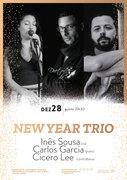 """MÚSICA: """"NEW YEAR TRIO"""" – Inês Sousa, Carlos Garcia & Cicero Lee"""