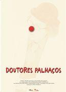 """CINEMA: Antestreia Documentário """"Doutores Palhaços"""""""