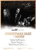 """MÚSICA: """"CHRISTMAS JAZZ & MORE"""" – Sofia Hoffmann, Nuno Tavares & Nanã Sousa Dias"""