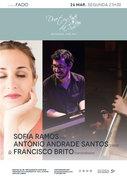 """MÚSICA: Sofia Ramos, António Andrade Santos & Francisco Brito - CONCERTO """"IN FADO"""""""