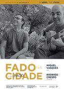 """MÚSICA: """"Fado na Cidade"""" - Miguel Vasques & Rodrigo Crespo"""