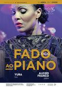 """MÚSICA: """"Fado ao Piano"""" - Yura & Aleixa Franco – Concerto """"IN FADO"""""""