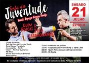 ESPECTÁCULOS: Quim Roscas & Zeca Estacionâncio - Ronfe, Guimarães