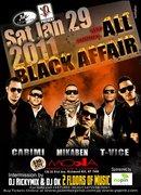 """""""3RD ANNUAL BLACK AFFAIR"""""""