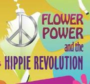 "Murder Mystery Dinner Theater ""Flower Power and the Hippie Revolution"""