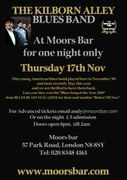 Moors Bar Thursday 17th November The Kilborn Alley Blues Band