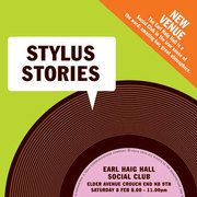STYLUS STORIES - 8th FEBRUARY - Free Event - EARL HAIG HALL