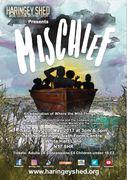 Mischief- Children's Theatre Performance